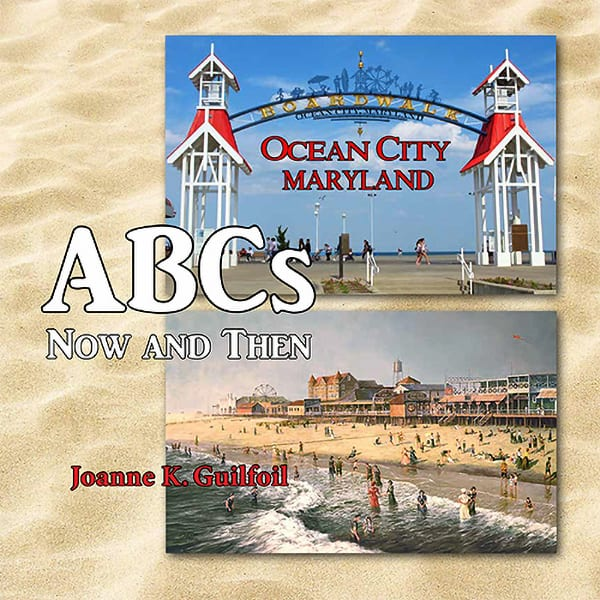 Ocean City ABCs Now and Then Book by Joanne Guilfoil